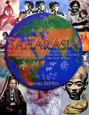 "Dr. James DeMeo interview – ""Saharasia, Pt. 1″ – #007"