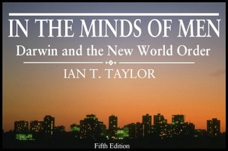 "An Interview with Ian T. Taylor – ""In the Minds of Men: Darwin and The New World Order"" – #156"